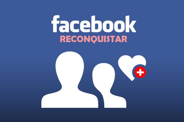 Como Reconquistar O Ex Namorado Pelo Facebook!!